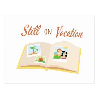Still On Vacation Post Cards