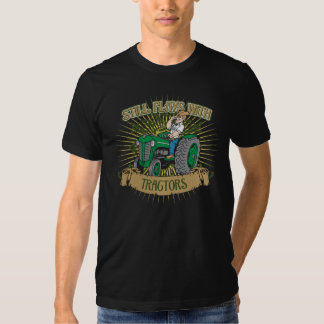 Still Plays With Green Tractors Tshirt