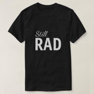 Still Rad Men's Graphic T-shirt