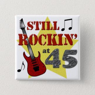 Still Rockin' At 45 15 Cm Square Badge