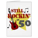 Still Rockin' At 50 Greeting Card