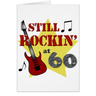 Still Rockin' At 60 Greeting Card