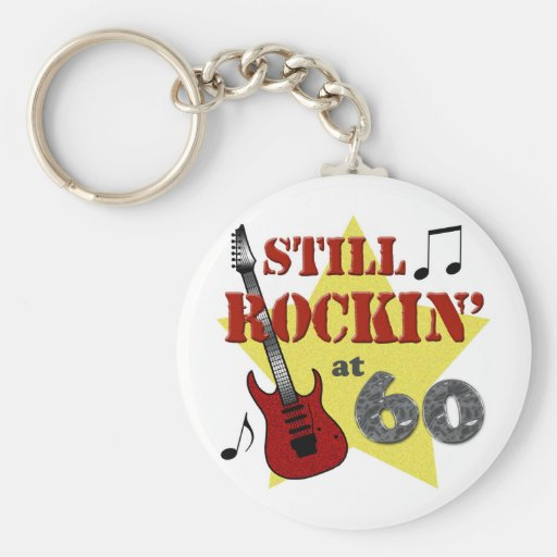 Still Rockin' At 60 Keychains