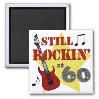 Still Rockin' At 60 Square Magnet