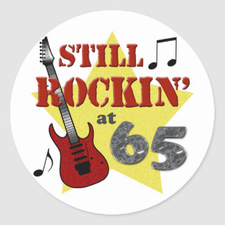 Still Rockin' at 65 Round Sticker