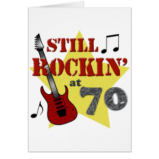 Still Rockin' At 70 Greeting Card