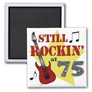 Still Rockin' At 75 Square Magnet