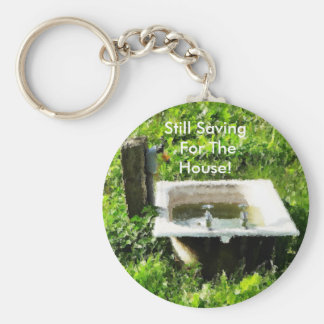 STILL SAVING FOR THE HOUSE! BASIC ROUND BUTTON KEY RING