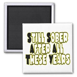 Still Sober Square Magnet