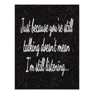 Still Talking? Not Listening...Teen Fun Magnetic Card