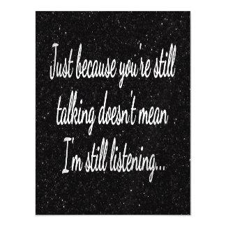 Still Talking? Not Listening...Teen Fun Magnetic Invitations