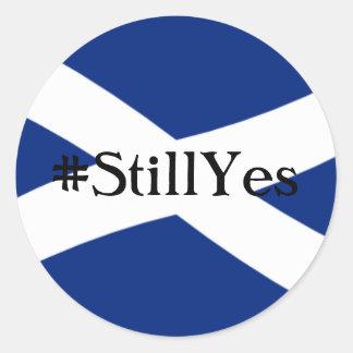 Still Yes Round Sticker