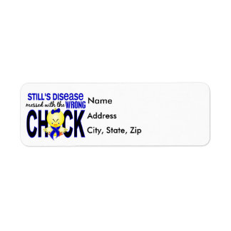 Still's Disease Messed With Wrong Chick Return Address Label