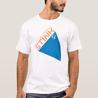 STINK 4-ever T-Shirt