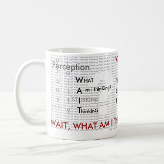 Stinking Thinking white Coffee Mug