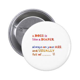 Stinky Boss -  Management Humor 6 Cm Round Badge