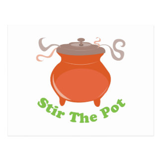 Stir The Pot Postcard