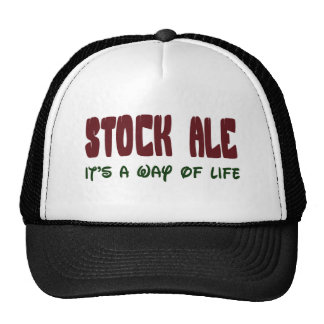 Stock Ale It's a way of life Hats