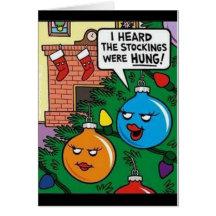 Stocking Hung Funny Greeting Card
