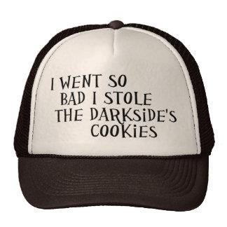 Stole the Darkside s Cookies Trucker Hat