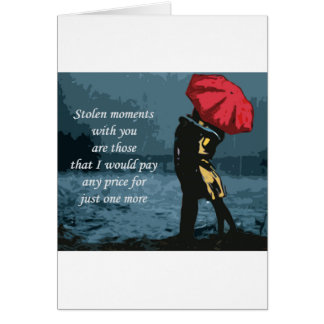 Stolen Moments Greeting Card