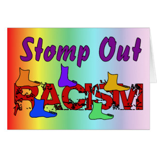 Stomp Out Racism Greeting Card