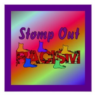 Stomp Out Racism Poster
