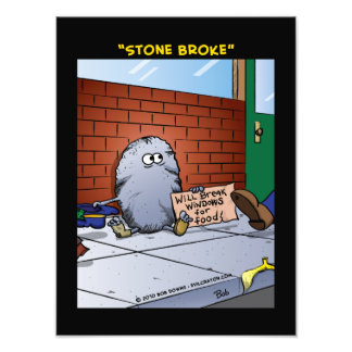 """Stone Broke"" Photo"