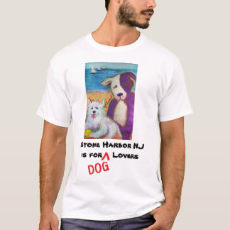 Stone Harbor is for Dog Lovers tee