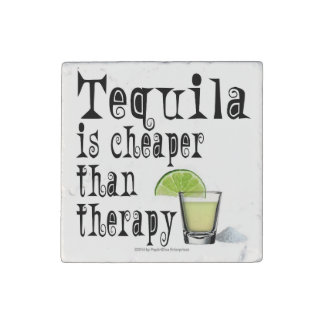 STONE MAGNETS, TEQUILA IS CHEAPER THAN THERAPY STONE MAGNET