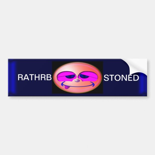 Stoned Bumper Stickers