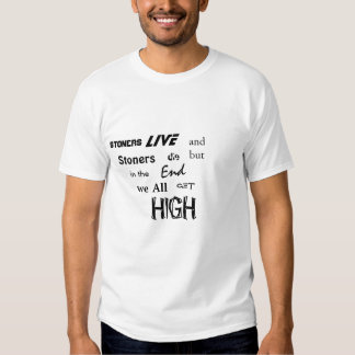 Stoners get high t-shirts