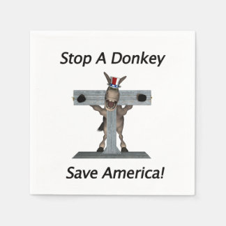 Stop A Donkey - Save America Disposable Serviette