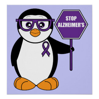 Stop Alzheimer's Disease: Penguin with Sign Poster