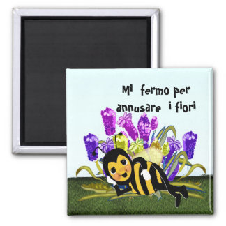 Stop and smell the flowers. square magnet