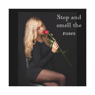 Stop And Smell The Roses Canvas Print