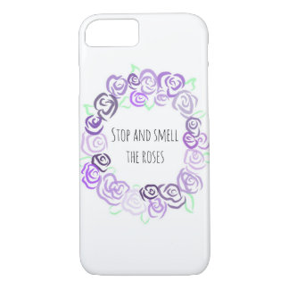 Stop and Smell the Roses, iPhone 7 Case