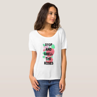 Stop and Smell the Roses Women's T-Shirt