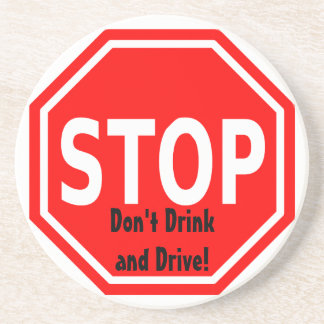 Stop and Think Before You Drink and Drive Beverage Coaster