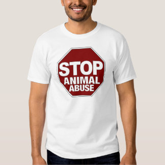 Stop Animal Abuse T-shirts