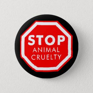 Stop Animal Cruelty 6 Cm Round Badge
