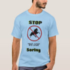"STOP ""Big Lick"" Soring with Ban Symbol T-Shirt"