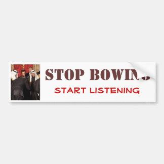 Stop bowing, start listening bumper sticker