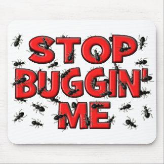 Stop Buggin' Me (Bugs) Mouse Mat