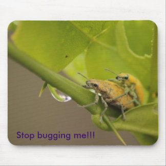 Stop bugging me!!! mouse pad