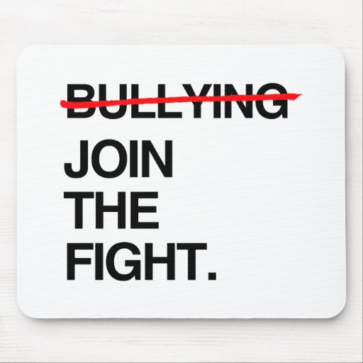 STOP BULLYING JOIN THE FIGHT MOUSE PADS