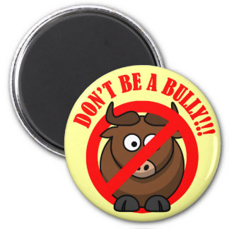 Stop Bullying Now Don t Bully Bullying Prevention Refrigerator Magnet