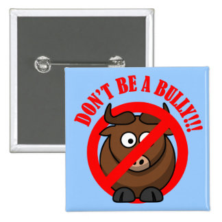Stop Bullying Now: Don't Bully Bullying Prevention 15 Cm Square Badge