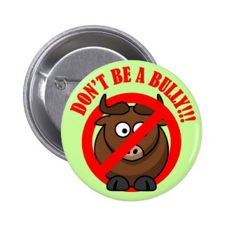 Stop Bullying Now: Don't Bully Bullying Prevention 6 Cm Round Badge