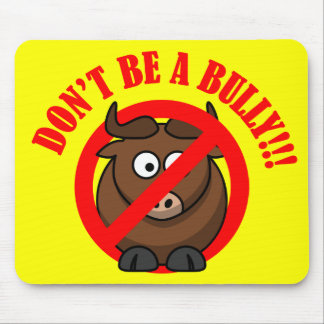 Stop Bullying Now: Don't Bully Bullying Prevention Mouse Pad
